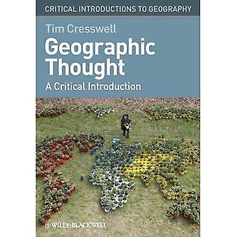 O pensamento geográfico: Uma introdução crítica