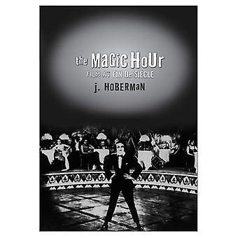 Die magische Stunde: Film im Fin De Siecle (Kultur & Bewegtbild)