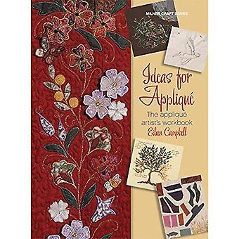 Ideas for Applique: The Applique Artist's Workbook (Milner Craft)
