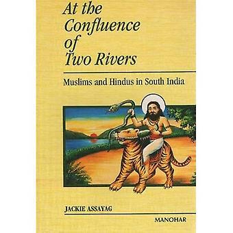 Au confluent de deux rivières: musulmans et hindous en Asie du Sud
