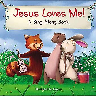 Jesus Loves Me (A Sing-Along Book) [Board book]