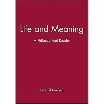 Life and Meaning: A Philosophical Reader