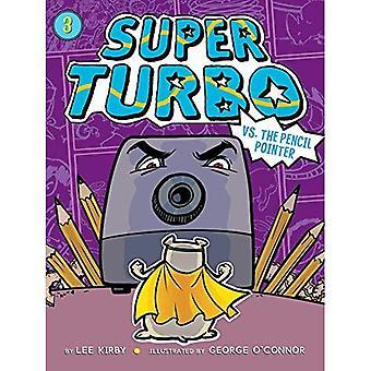 Super Turbo vs le pointeur du crayon (Super Turbo)