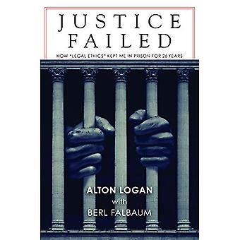 Justice Failed: How \