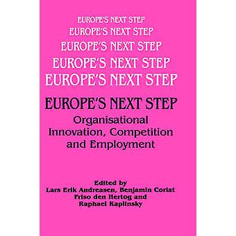Europes Next Step by Andreasen & Lars Erik