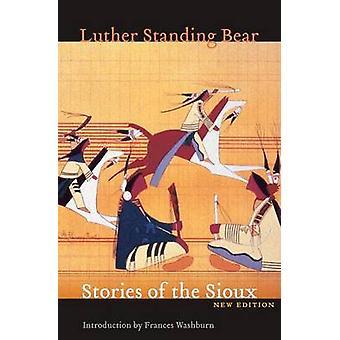 Berättelser av Sioux av stående Björn & Luther