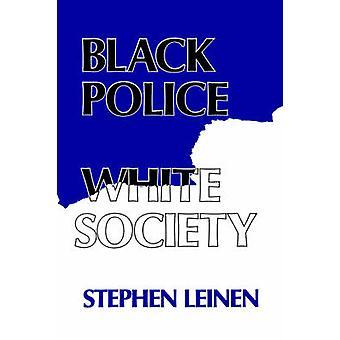 Sort politi hvide samfund af Leinen & Stephen