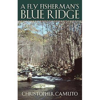 Un Fly Fisherman ' s Blue Ridge di Camuto & Christopher