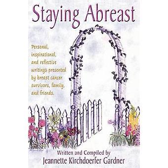 Staying Abreast by Gardner & Jeannette Kirchdoerfer
