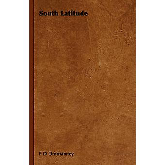 South Latitude by Ommanney & F D