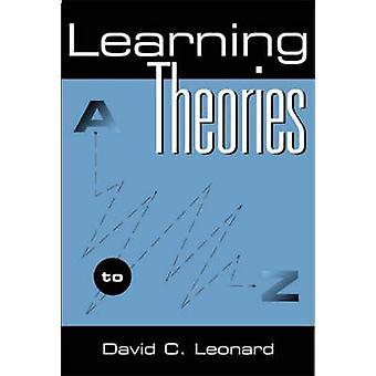 Lerntheorien A bis Z von Leonard & David C.