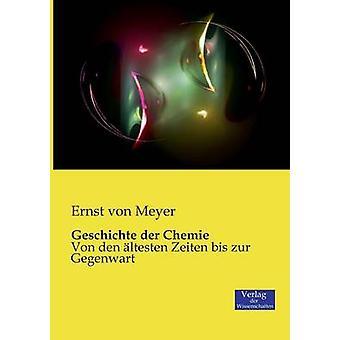 Geschichte der Chemie by Meyer & Ernst von