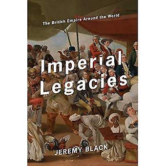 Imperial Legacies: The British Empire Around the World