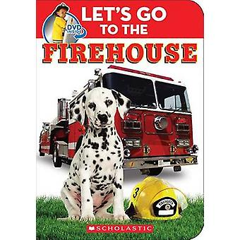 Let's Go to the Firehouse by Scholastic - Various - 9780545766340 Book