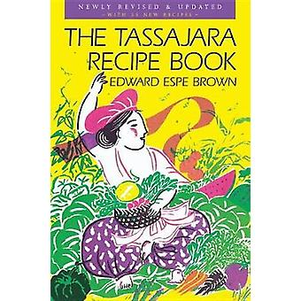 The Tassajara Recipe Book - Favorites of the Guest Season (2nd Revised