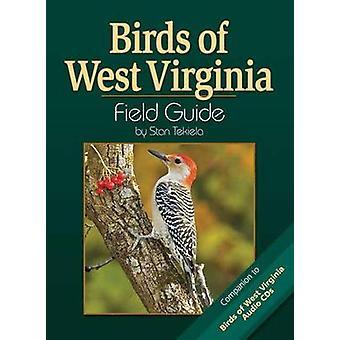 Birds of West Virginia Field Guide by Stan Tekiela - 9781591930709 Bo