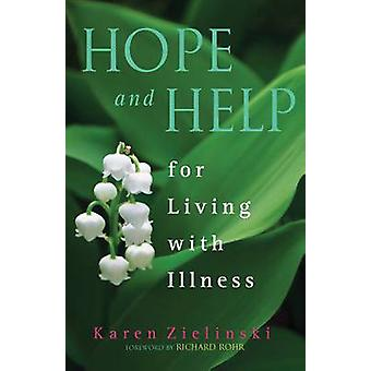 Hope and Help - For Living with Illness by Karen Zielinski - 978161636