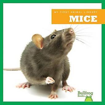 Mice by Martha E H Rustad - 9781620310700 Book