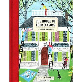 The House of Four Seasons by Roger Duvoisin - 9781681370989 Book