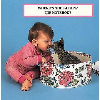 Where's the Kitten? (English/Russian) by Laura Dwight - Cheryl Christ