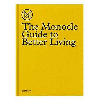 The Monocle Guide to Better Living by The Monocle - 9783899554908 Book
