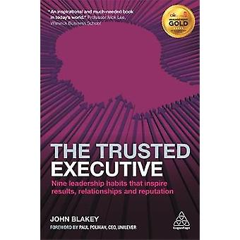 Trusted Executive by John Blakey