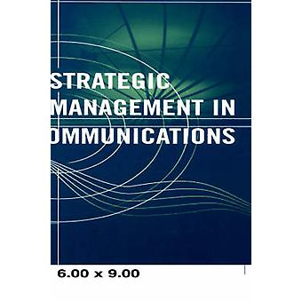 Strategic Management in Telecommunications by Shaw & James & K