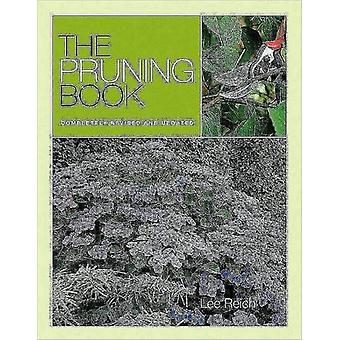 Pruning Book The (Paperback) by Reich Lee