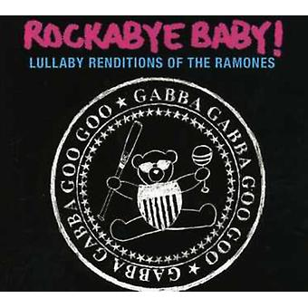 Rockabye Baby! - Lullaby Renditions of the Ramones [CD] USA import