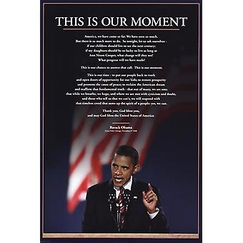 Obama - Moment Poster Poster Print