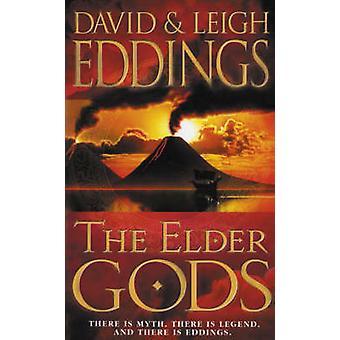 The Elder Gods by David Eddings - Leigh Eddings - 9780007157600 Book