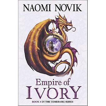 Empire of Ivory by Naomi Novik - 9780007256747 Book
