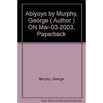 Abiyoyo by George Murphy - 9780333934227 Book