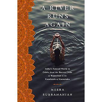 Floden flyter igen - Indiens naturlig värld i kris - från karga