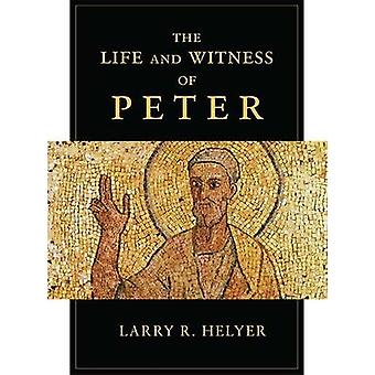 Life and Witness of Peter by Larry R. Helyer - 9781844746002 Book