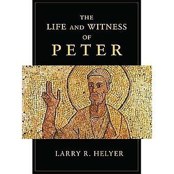 生活とラリー r. Helyer - 9781844746002 本によってピーターの証人