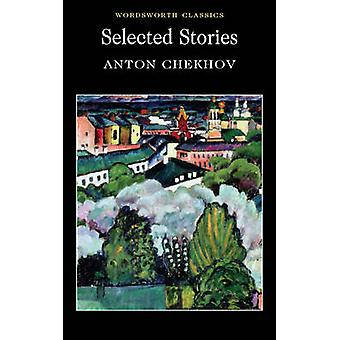 Selected Stories (New edition) by Anton Chekhov - Joe Andrew - Keith