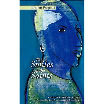 Smiles of Saints - A Modern Arabic Novel by Ibrahim Farghali - Andy Sm