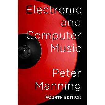 Eletrônica e computação musical (4ª edição revisada) por Peter Manning