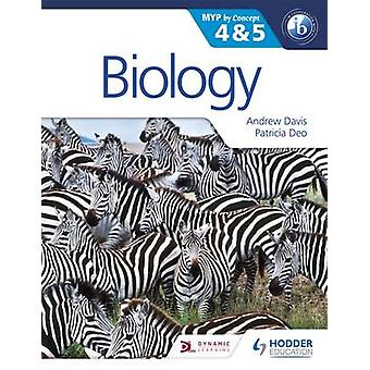 Biology for the II MYP 4 & 5 - By Concept by Andrew Davis - Patricia D