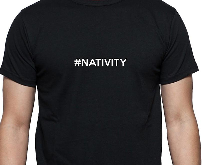 #Nativity Hashag Nativity Black Hand Printed T shirt