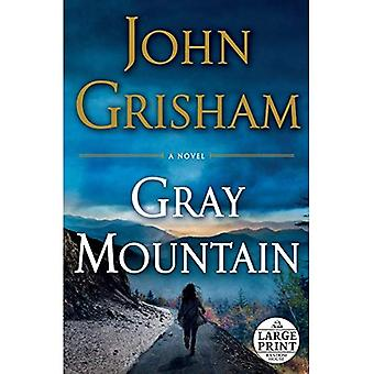 Gray Mountain (Random House stor utskrift)