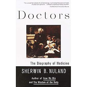 Doctors: Vintage Books Edition: The Biography of Medicine