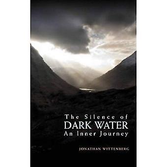 The Silence of Dark Water: An Inner Journey