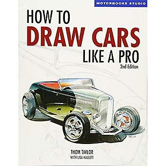 How to Draw Cars Like a Pro (Motorbooks Studio) (Motorbooks Studio) (Motorbooks Studio) [Illustrated]