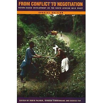 From conflict to negotiation