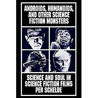 Androides, humanoides y otros monstruos del folclore: alma en películas de ciencia ficción y ciencia