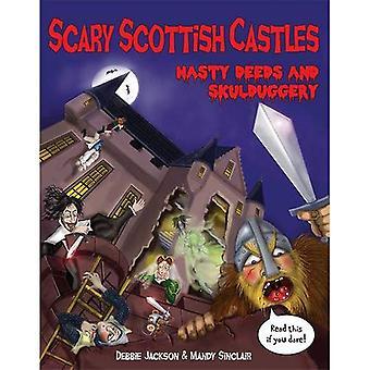 Scary Scottish Castles: Nasty Deeds & Skulduggery