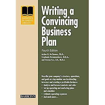 Rédiger un Plan d'affaires convaincant (Barron Business Library)