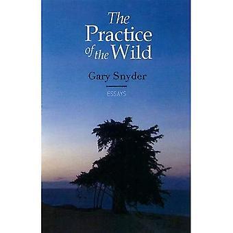 Practice of the Wild, The
